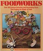 Foodworks : over 100 science activities