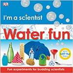 Water fun : fun experiments for budding scientists