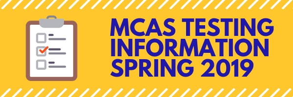 MCAS Testing Information Flyers