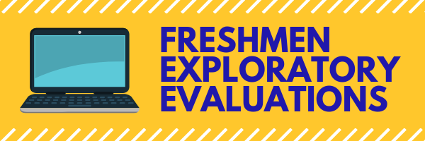 Freshmen Exploratory Evaluations Link