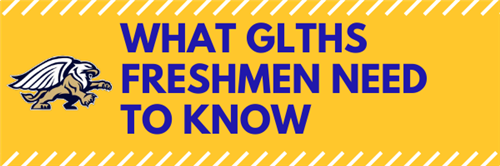 What GLTHS Freshmen Need To Know Link
