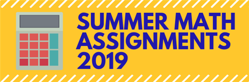 Students / Summer Math Assignments 2019